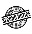 second notice rubber stamp vector image