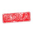 ebola red grunge rubber stamp vector image