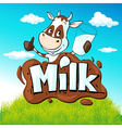 funny cow hold glass of milk behind milk text on vector image