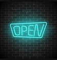 glowing neon open sign on a brick wall background vector image