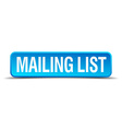 mailing list blue 3d realistic square isolated vector image