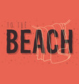 beach summer design with hanged towel hand drawn vector image