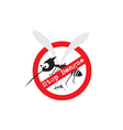 Stop mosquito Stop Dengue Sign vector image