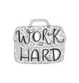 work hard handdrawn brush lettering vector image