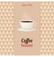 Coffee house menu with cup of hot drink vector image