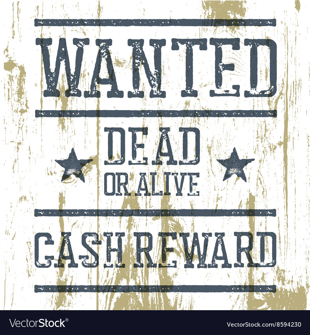 Wanted poster on wooden texture vector