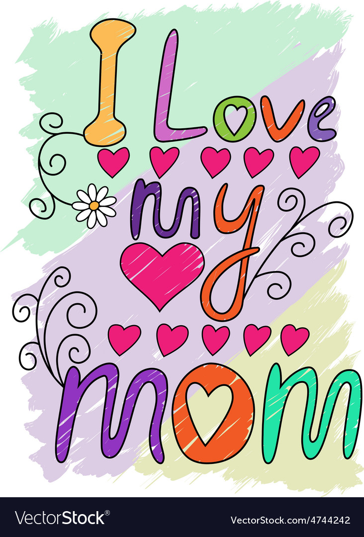 I love my mom tshirt typography vector