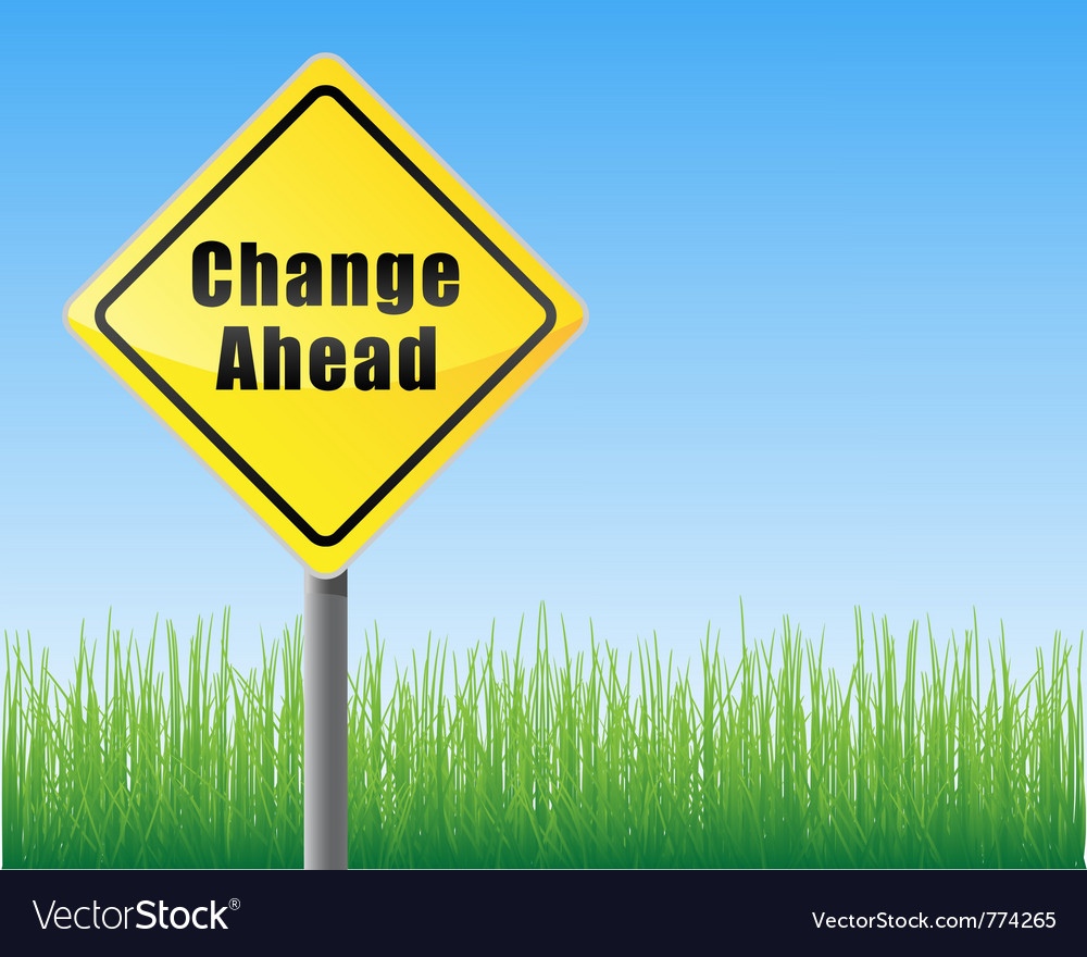 Road sign change ahead vector