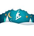 snowboard cartoon paper landscape fir moon vector image