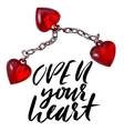 Hand lettered inspirational quote Open your heart vector image