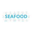 seafood and fish thin line banner for vector image