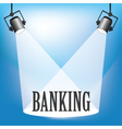 SPOTLIGHT BANKING vector image vector image