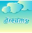 dreams lettering vector image