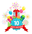 happy birthday card ten years vector image