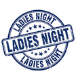 ladies night blue grunge round vintage rubber vector image