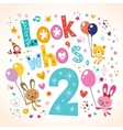 Look whos two - second birthday card vector image