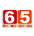 Sixty Five 65 Years Anniversary Label Sign for vector image