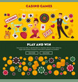 Casino games play and win promotional internet vector image