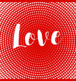 valentines day card love text design heart card vector image
