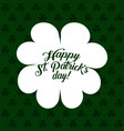 white silhouette clover st patricks day green vector image