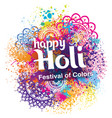 happy holi festival of colors vector image vector image