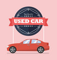 used car with banner vector image