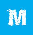 letter m cloud font symbol white alphabet sign on vector image