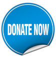 donate now round blue sticker isolated on white vector image