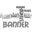 banner stands text word cloud concept vector image