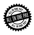 all in one pay rubber stamp vector image