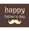 Happy Fathers day greeting template background vector image