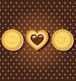 piece of cookie with words I love you vector image