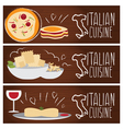 Set of banners for theme italian cuisine with vector image
