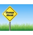 road sign change ahead vector image vector image