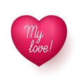 my love red heart vector image