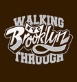 walking through brooklyn custom script lettering vector image