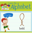 Flashcard letter T is twist vector image