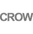 word crow from a Ffock of crows vector image vector image