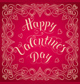 happy valentines day card with elegant floral vector image