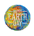 Earth Day Poster Earth Earth on whi vector image