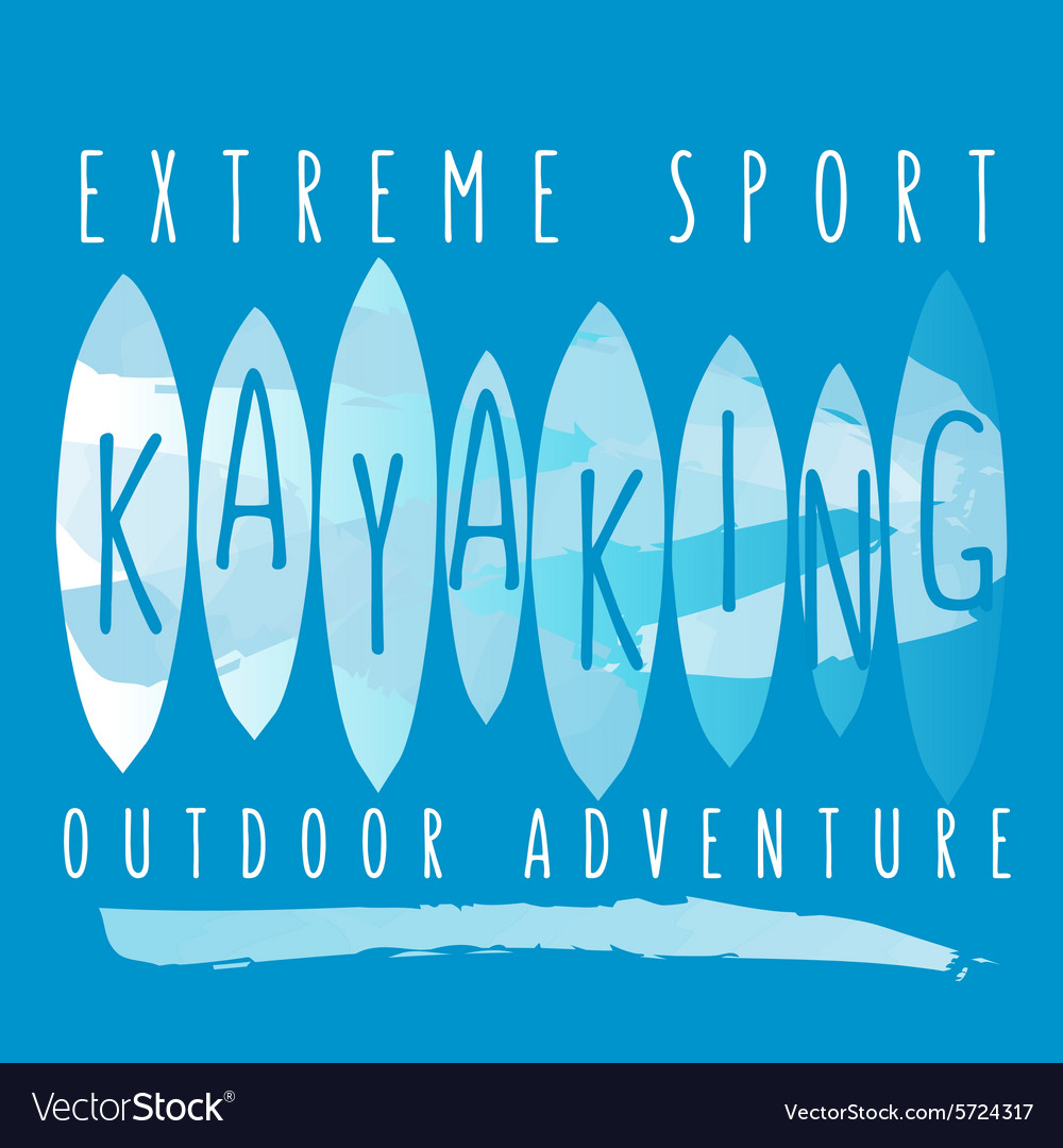 With signature extreme sport kayaking outdo vector