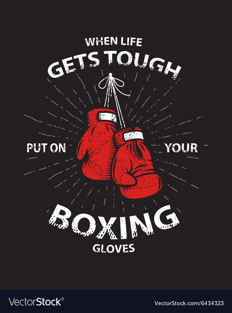 Grunge boxing motivation poster and print vector