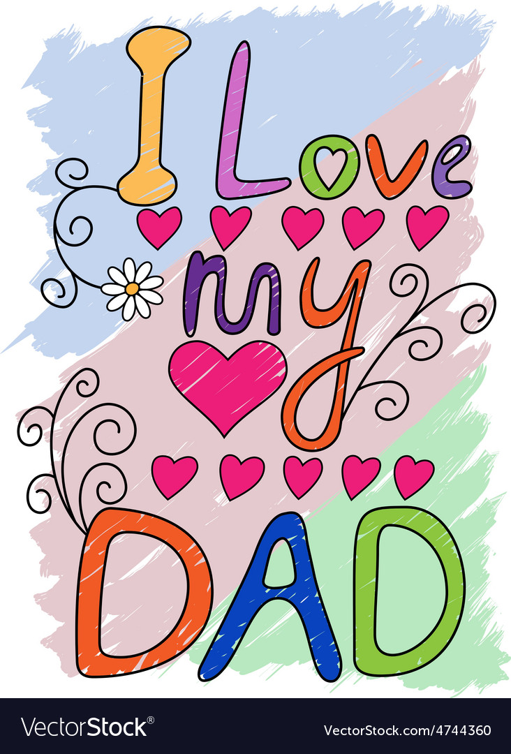 I love my dad tshirt typography vector
