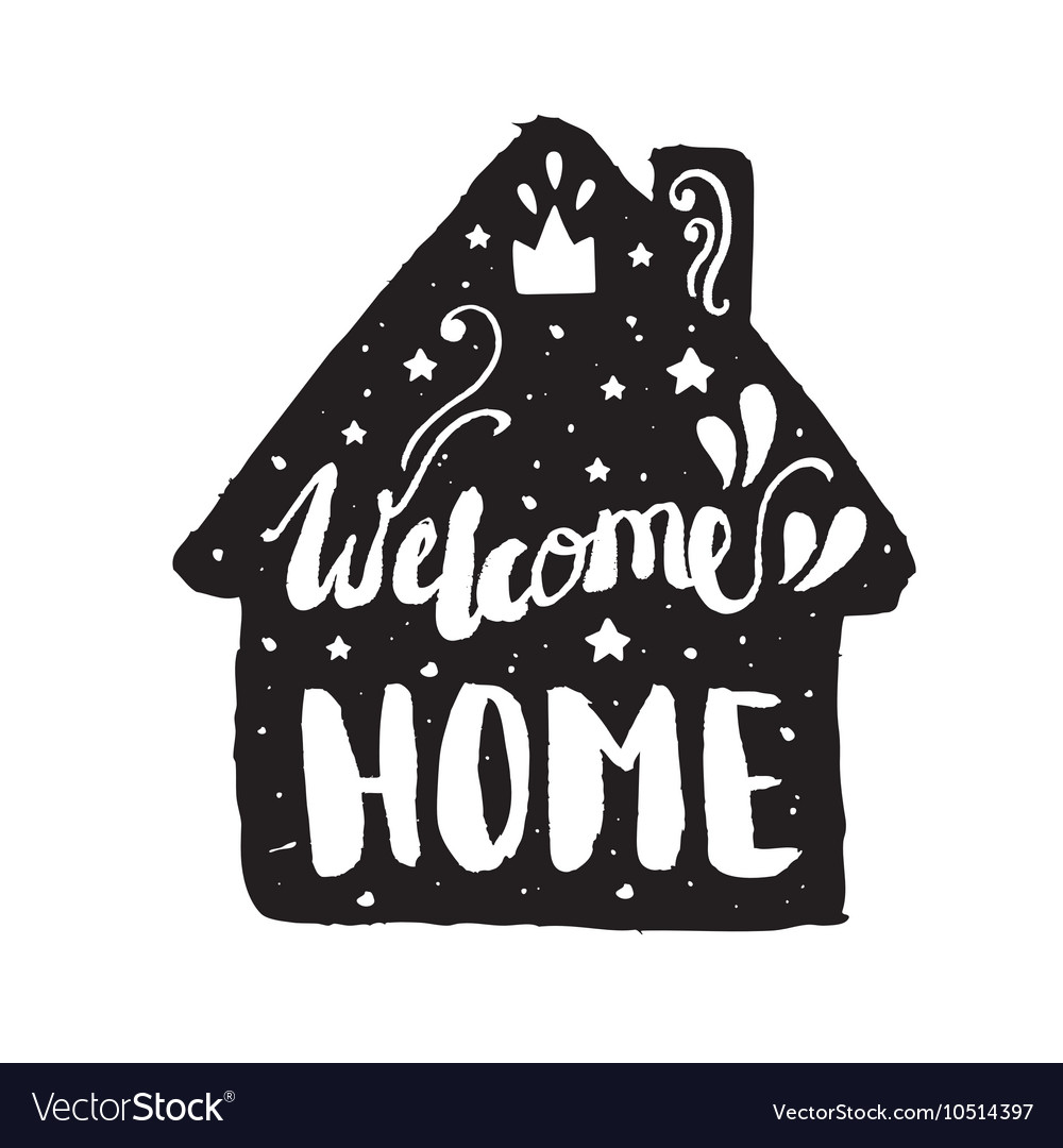 Welcome home modern lettering poster vector