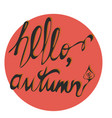 welcome autumn typography in circle elegant brush vector image