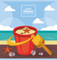 happy summer holidays poster sand bucket starfish vector image