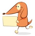 Funny Dog bringing a blank sign vector image