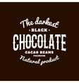Isolated dark chocolate emblem logo White vector image