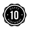 Ten years happy birthday badge ribbon vector image