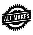 all makes rubber stamp vector image